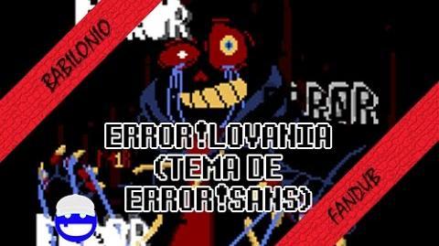 Error!lovania (Tema de Error!Sans) Undertale