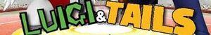 Luigi & Tails RPG
