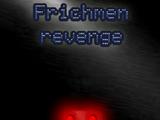 Frichmen Revenge