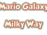 Mario Galaxy Milky Way