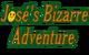 José's Bizarre Adventure
