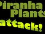 Piranha Plants attack!