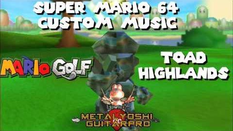 Super Mario 64 Custom Music Toad Highlands