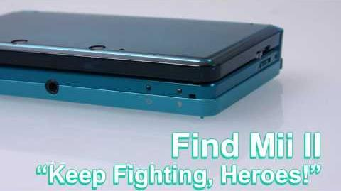 Find Mii II - Keep Fighting, Heroes!