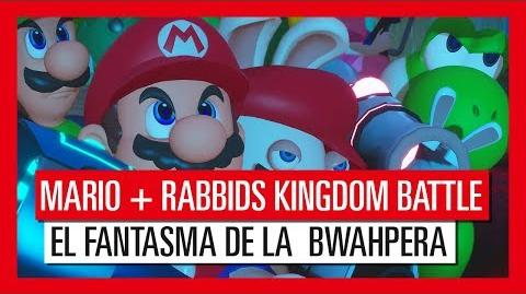 Mario Rabbids Kingdom Battle - Tráiler de El Fantasma de la Bwaphera