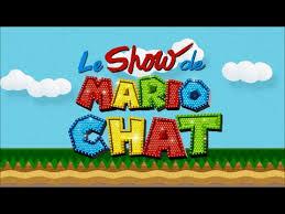 Le Show de Mario Chat