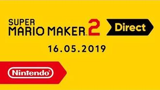 Super Mario Maker 2 Direct - 16.05.2019
