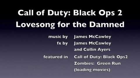 "Call of Duty Black Ops 2 - Green Run Tranzit loading screen zombies ""Lovesong for the Damned"""