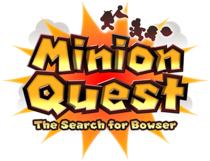 MinionQuestTheSearchForBowser