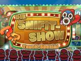 Snifit-Show