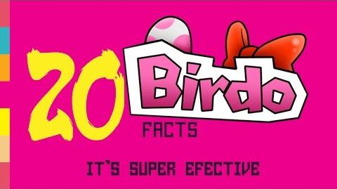 Birdo Facts! - It's Super Effective!!! - 20 Historic Facts!