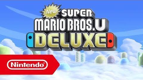 New Super Mario Bros. U Deluxe - Tráiler del anuncio para Nintendo Switch