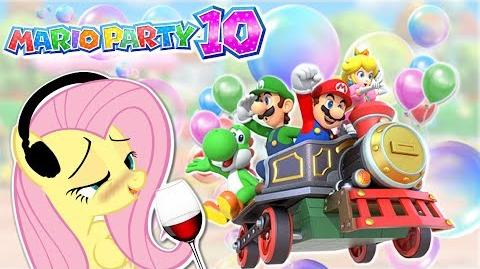 DRUNK Fluttershy plays Mario Party 10 🍉 NEW YURS AGIN! Part 1