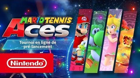Mario Tennis Aces - Bande-annonce du tournoi en ligne de pré-lancement (Nintendo Switch)