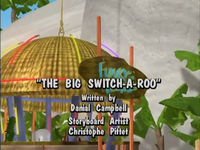 The Big Switch-A-Roo