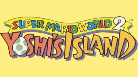 Map (Part 1) - Super Mario World 2 Yoshi's Island Music Extended