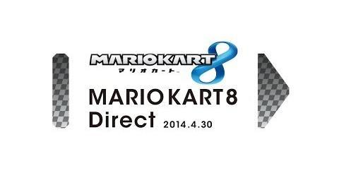 マリオカート8 Direct 2014.4.30 プレゼンテーション映像