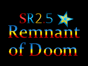 SR2.5 Remnant of Doom Title Screen