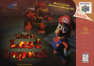 SM64: Last Impact | Super Mario 64 Hacks Wiki | FANDOM powered by Wikia