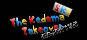 SR4- The Kedama Takeover Rewritten