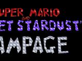 Super Mario & Planet Stardust's Rampage