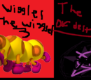 Wiggles the Wiggler 3:The Void of Destruction
