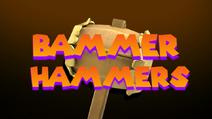 Bammer Hammers