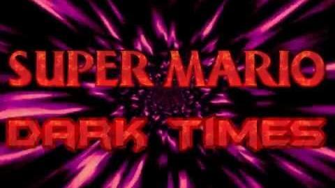Super Mario Dark Times - Neo Arc