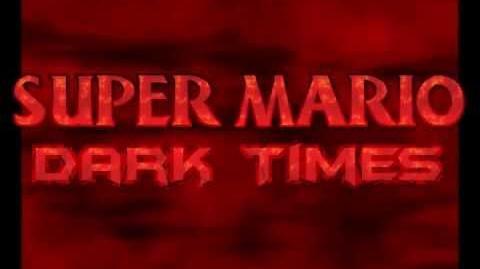 Super Mario Dark Times - Episode 8 Trailer