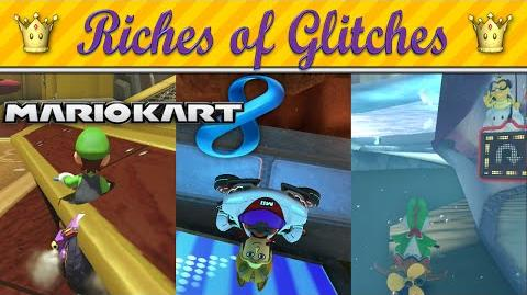 Riches of Glitches in Mario Kart 8 (Glitch Compilation)-0