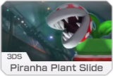 MK8- 3DS Piranha Plant Slide