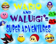 Wario and Waluigi's Super Adventures