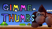 Gimme thumbs