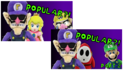 Waluigi's Popular Parts 1 and 2