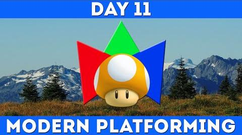 Day 11 - Modern Platforming