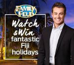 Family Feud Watch & Win Fantastic Fiji Holidays