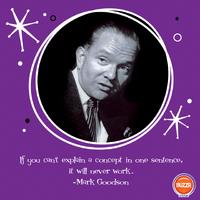 Mark Goodson Words of Wisdom