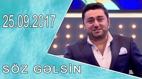 Söz Gəlsin (Ailəcanlı - Xalxın Evi yarışması) 25.09.2017