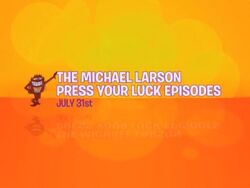 The Michael Larson Press Your Luck Episodes July 31st