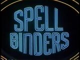Spell Binders