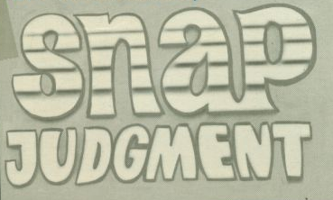 File:SnapJudgment.png