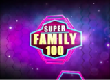 Super Family 100 2017 Main Title