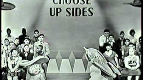 CHOOSE UP SIDES Opening