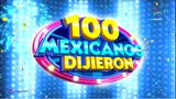 100 Mexicanos Dijeron 2017