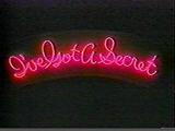IveGotaSecret3