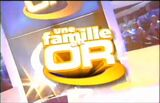 Une Famille en Or '07