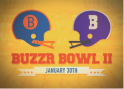 Buzzr Bowl II January 30th