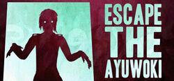 EscapetheAyuwoki