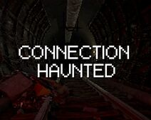 ConnectionHaunted