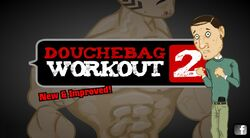 DouchebagWorkout2